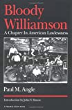Bloody Williamson: A Chapter in American Lawlessness