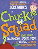 Chuckle Squad, Jill L. Donahue and Michael Dahl, 1404863702