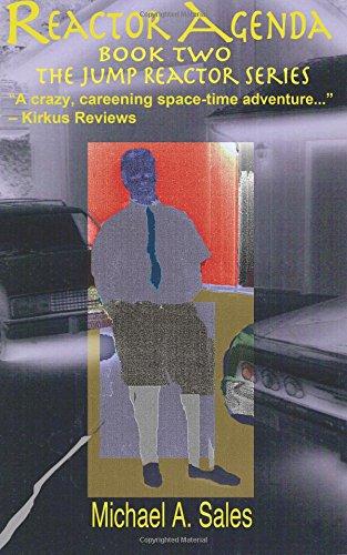 Reactor Agenda: Book Two, The Jump Reactor Series: Volume 2 ...