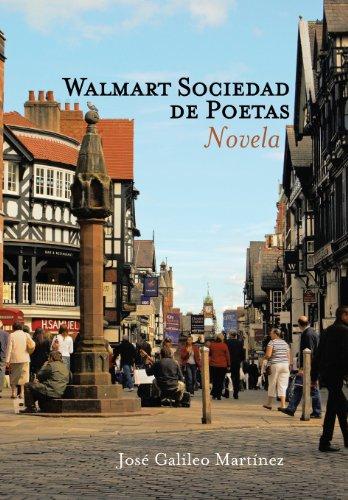 Walmart Sociedad de Poetas: Novela (Spanish Edition) [Jose Galileo Martinez] (Tapa Dura)