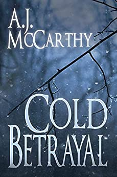 Cold Betrayal by A.J. McCarthy ebook deal