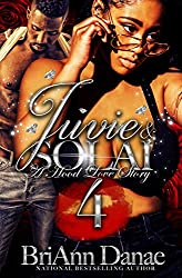 Juvie and Solai 4: A Hood Love Story (Juvie and Solai: A Hood Love Story)