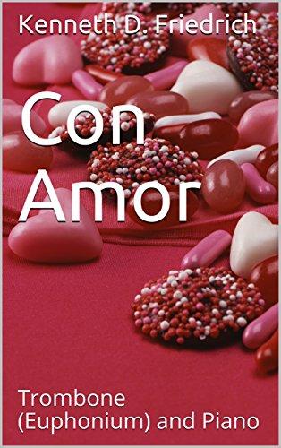 (Con Amor: Trombone (Euphonium) and Piano)