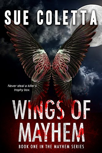 Wings of Mayhem (The Mayhem Series Book 1) by [Coletta, Sue]