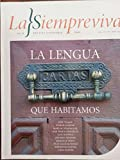 img - for La siempreviva,revista literaria,numero 6 del 2009,cuba,la lengua que habitamos. book / textbook / text book