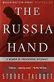 The Russia Hand: A Memoir of Presidential Diplomacy