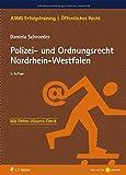 Polizei- und Ordnungsrecht Nordrhein-Westfalen (JURIQ Erfolgstraining)