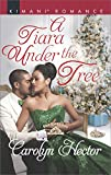 img - for A Tiara Under the Tree (Once Upon a Tiara) book / textbook / text book