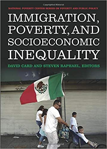 Immigration, Poverty, and Socioeconomic Inequality National ...