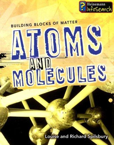Read Online Atoms and Molecules (Building Blocks of Matter) pdf epub