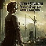 Steam and Stratagem: A Roberta Stephenson Novel | Christopher Hoare
