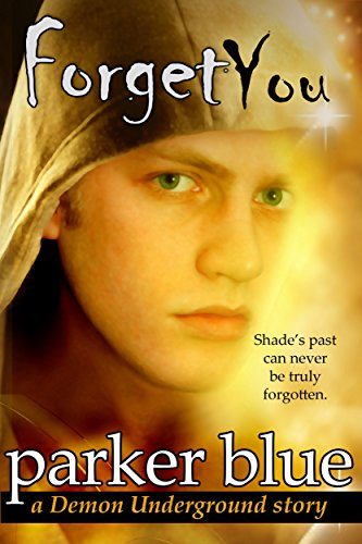 Forget You (The Demon Underground Series)