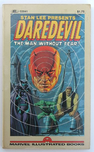 Daredevil the Man Without Fear (1st Edition Paperback 02041 Paperback Book) (Marvel Illustrated Books, 02041)