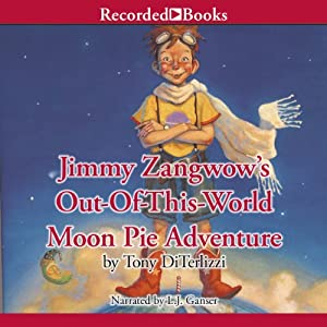 Jimmy Zangwow's Out-of-This-World Moon Pie Adventure Audiobook
