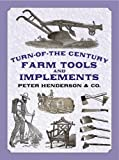 img - for Turn-of-the-Century Farm Tools and Implements (Dover Pictorial Archives) by Henderson & Co. (2002-08-26) book / textbook / text book