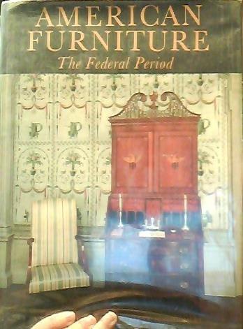 - American Furniture, the Federal Period