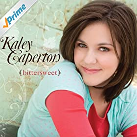 Amazon.com: Bittersweet: Kaley Caperton: MP3 Downloads