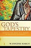 God's Tapestry, W. Eugene March, 0664233600