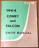 1964 Comet and Falcon Shop Manual