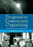 Progressive Community Organizing 9780415957809