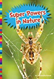 img - for Super Powers in Nature (Freaky Nature) book / textbook / text book