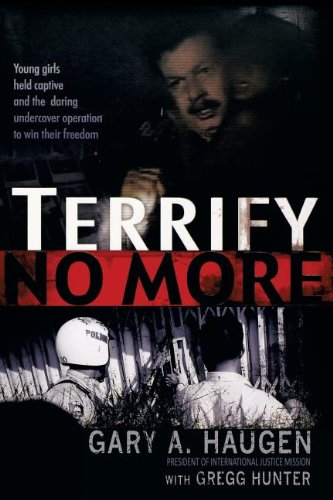 (Terrify No More: Young Girls Held Captive and the Daring Undercover Operation to Win Their)
