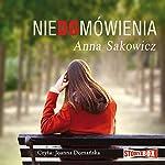 Niedomówienia | Anna Sakowicz