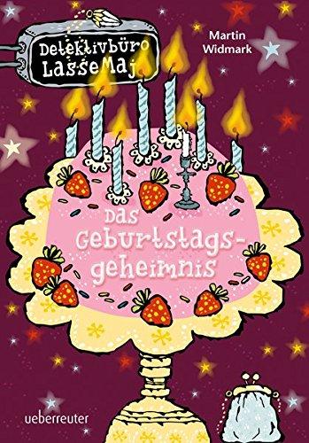 Das Geburtstagsgeheimnis: Detektivbüro LasseMaja