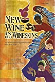 New Wine in Old Wineskins, Various, 157999685X