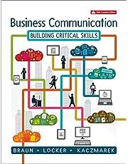 Business Communication: Building Critical Skills