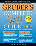 Gruber's Complete SAT Guide, Gary R. Gruber, 1402211341