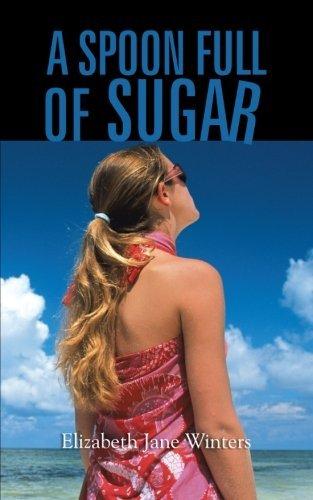 12 Sugar Spoons (A Spoon Full of Sugar by Elizabeth Jane Winters (2012-12-07))