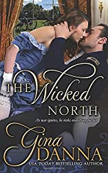 The Wicked North (Hearts Touched By Fire) (Volume 1)