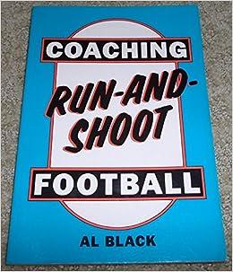 Coaching Run-And-Shoot Football