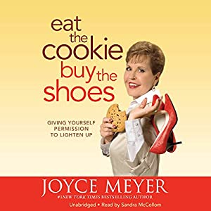 Eat the Cookie...Buy the Shoes Hörbuch