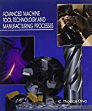 Advanced Machine Tool Technology and Manufacturing Processes 9780938561040