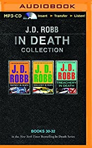 MP3 CD J. D. Robb In Death Collection Books 30-32: Fantasy in Death, Indulgence in Death, Treachery in Death (In Death Series) Book