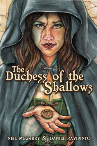 The Duchess of the Shallows (The Grey City Book 1)