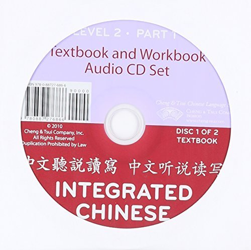 Integrated Chinese: Audio CDs Level 2, Part 1 (3rd Edition) (Chinese Edition) by Yuehua Liu (2009-07-20) (Integrated Chinese Level 1 Part 2 Audio)