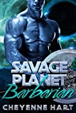Savage Planet Barbarian: Science Fiction Alien Romance