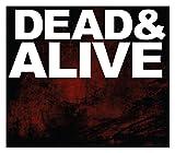 Dead&Alive