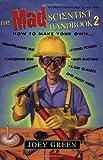 The Mad Scientist Handbook II