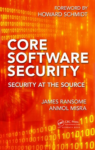 Download Core Software Security: Security at the Source Pdf