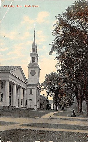 (Middle Street Old Hadley Massachusetts Postcard)