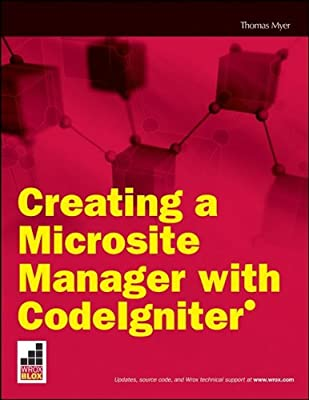 Creating a Microsite Manager with Codeigniter: Thomas Myer