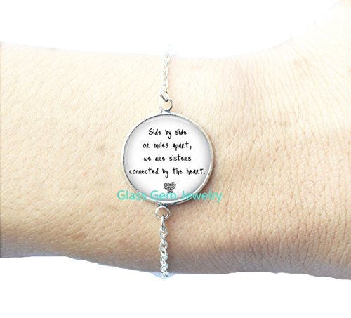 Sister Bracelet,Side By Side or Miles Apart We Are Sisters Connected By the Heart Quote Bracelet, BFF Sisters Gift Jewelry ,Q0139