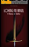 Loving an Angel: Il Diario di Safira