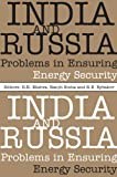 India and Russia : Problems in Ensuring Energy Security, , 8171888364