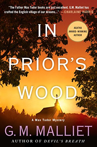 In Prior's Wood: A Max Tudor Mystery (A Max Tudor Novel Book 7)
