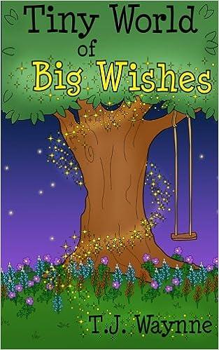 Tiny World of Big Wishes
